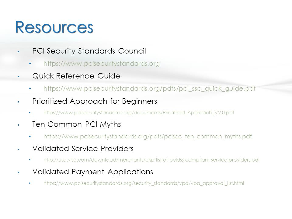 Resources PCI Security Standards Council Quick Reference Guide