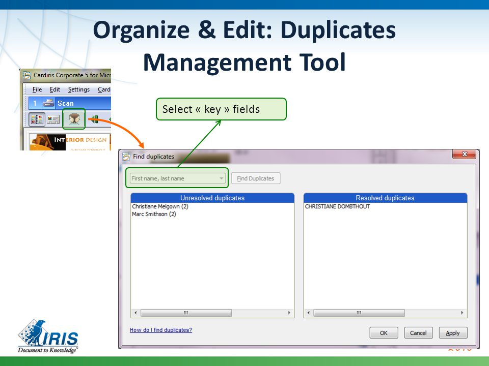Organize & Edit: Duplicates Management Tool