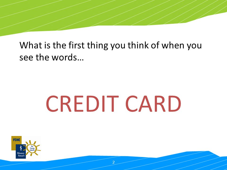 What is the first thing you think of when you see the words…
