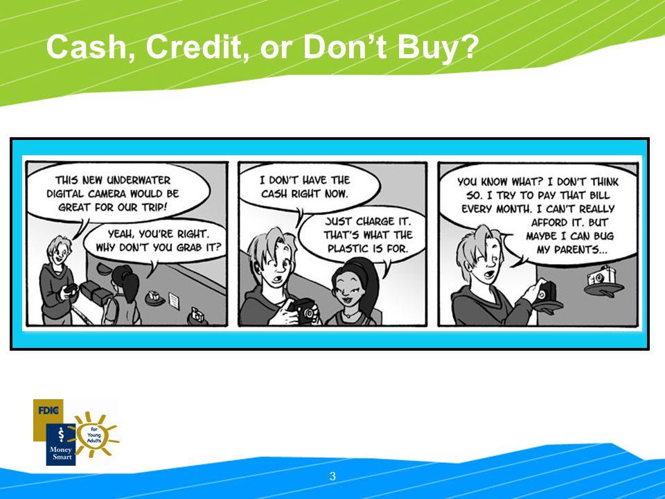 Cash, Credit, or Don't Buy