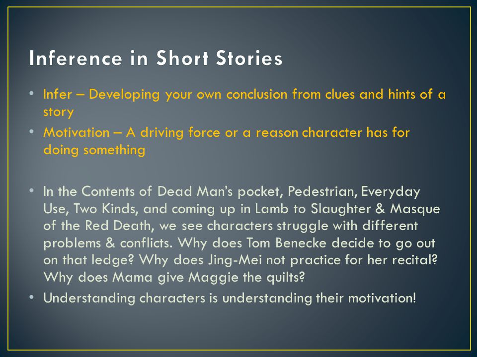 Inference in Short Stories