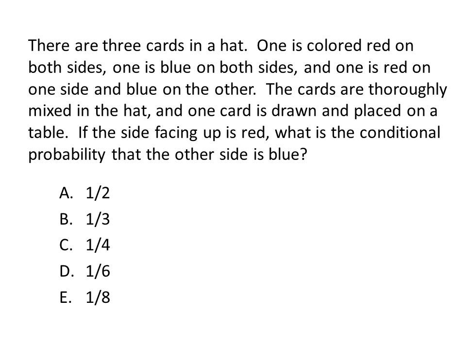 There are three cards in a hat