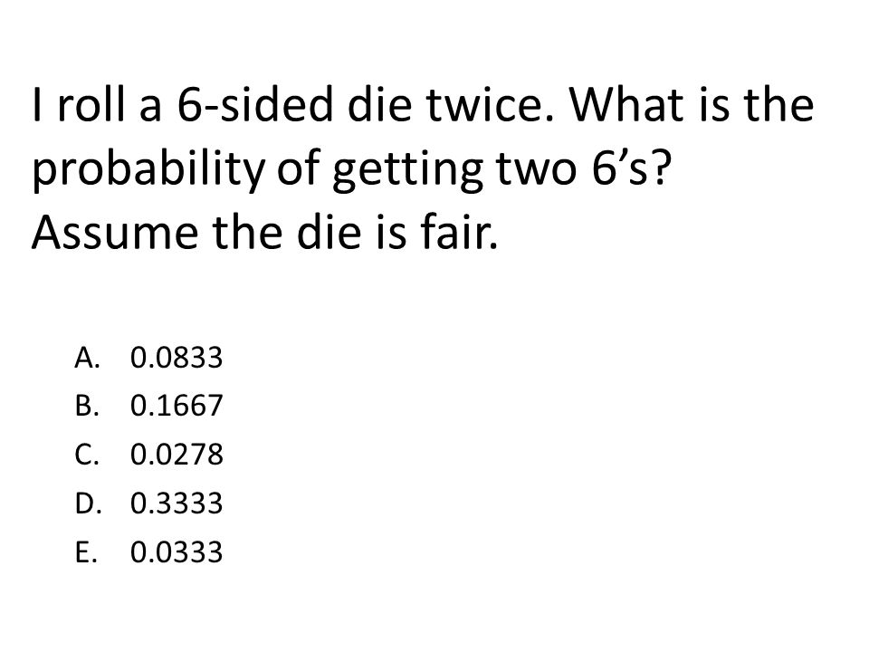 I roll a 6-sided die twice. What is the probability of getting two 6's