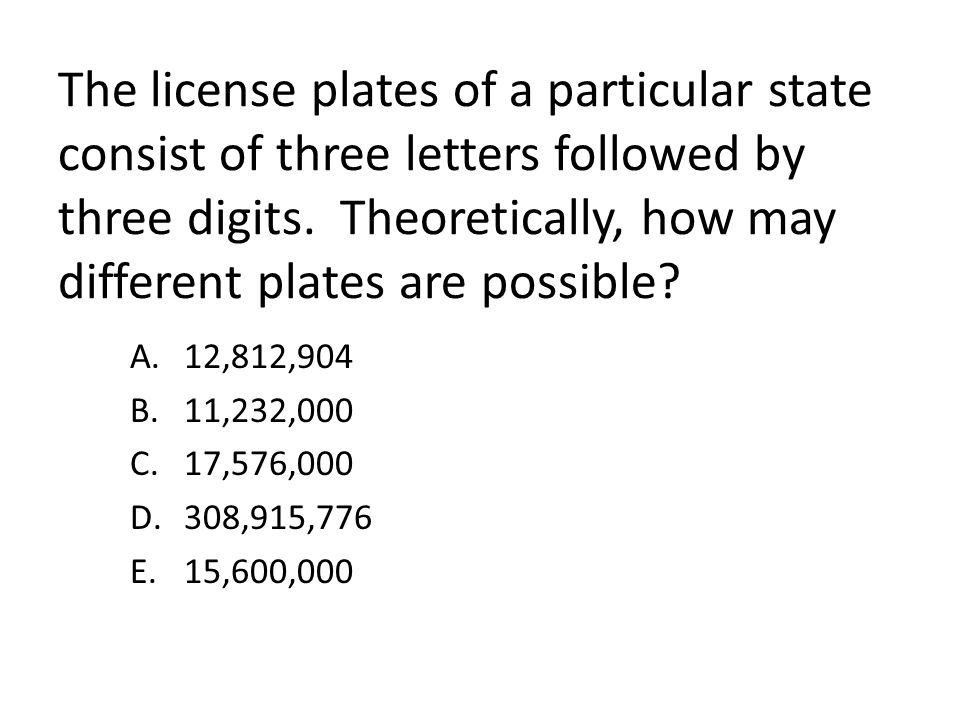 The license plates of a particular state consist of three letters followed by three digits. Theoretically, how may different plates are possible