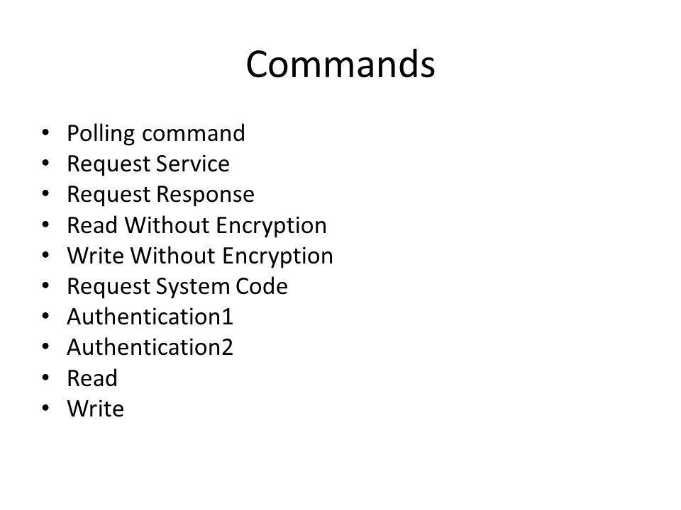 Commands Polling command Request Service Request Response