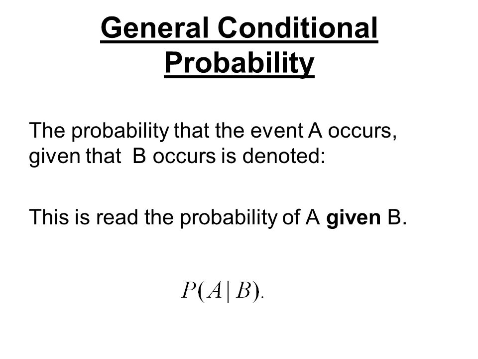 General Conditional Probability