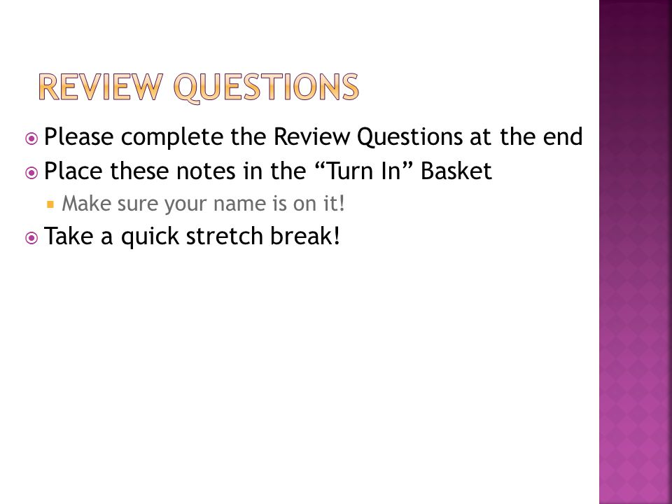 Review Questions Please complete the Review Questions at the end