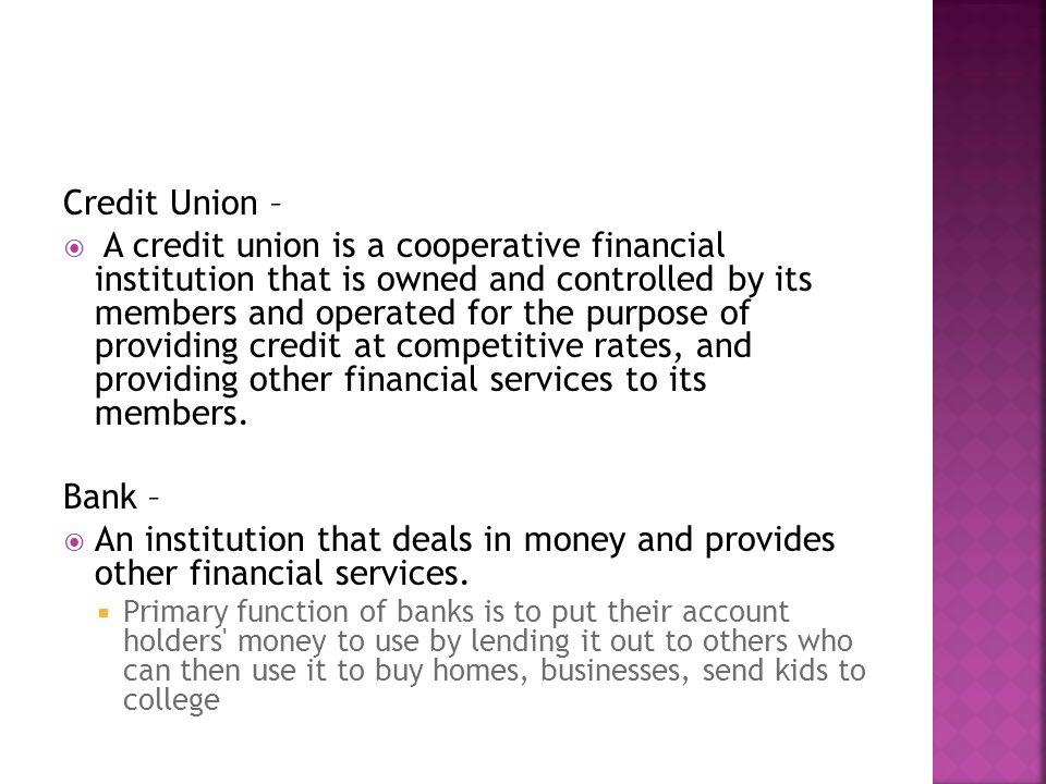 Credit Union –