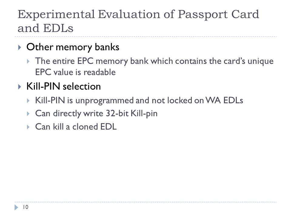 Experimental Evaluation of Passport Card and EDLs