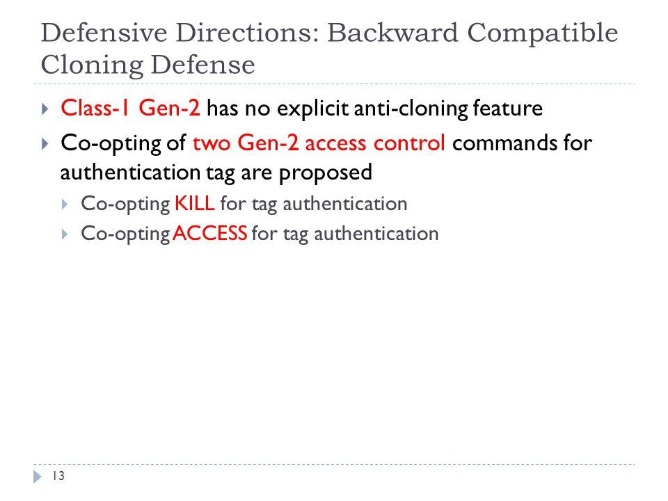 Defensive Directions: Backward Compatible Cloning Defense
