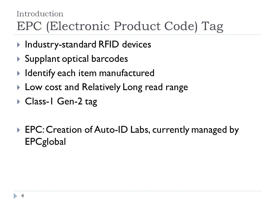 Introduction EPC (Electronic Product Code) Tag