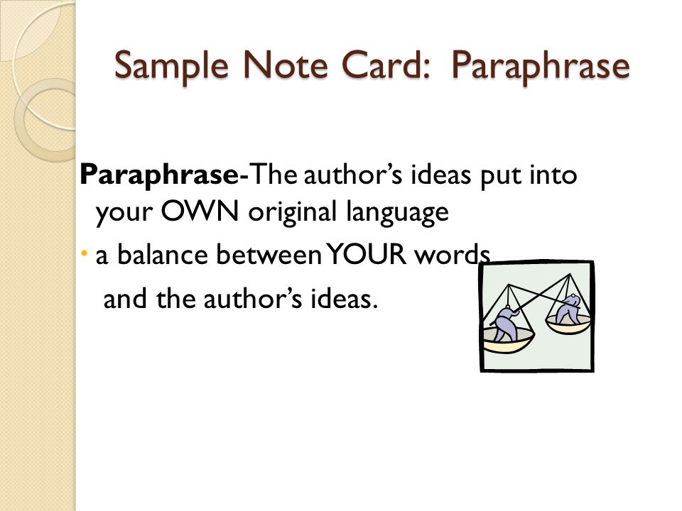 Sample Note Card: Paraphrase