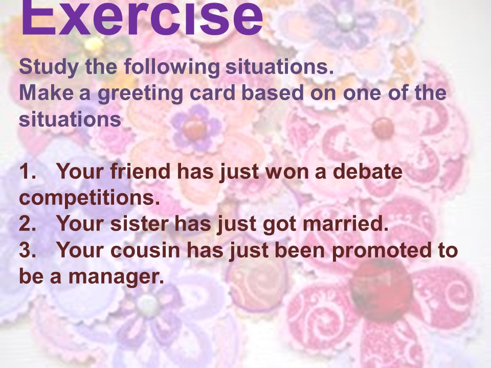 Exercise Study the following situations