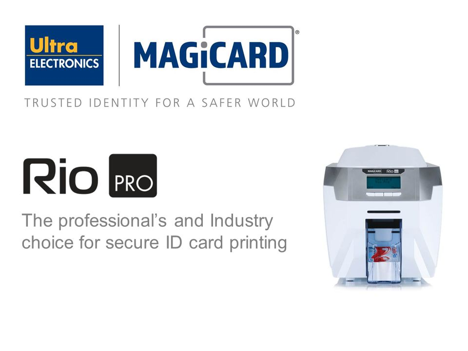 The professional's and Industry choice for secure ID card printing