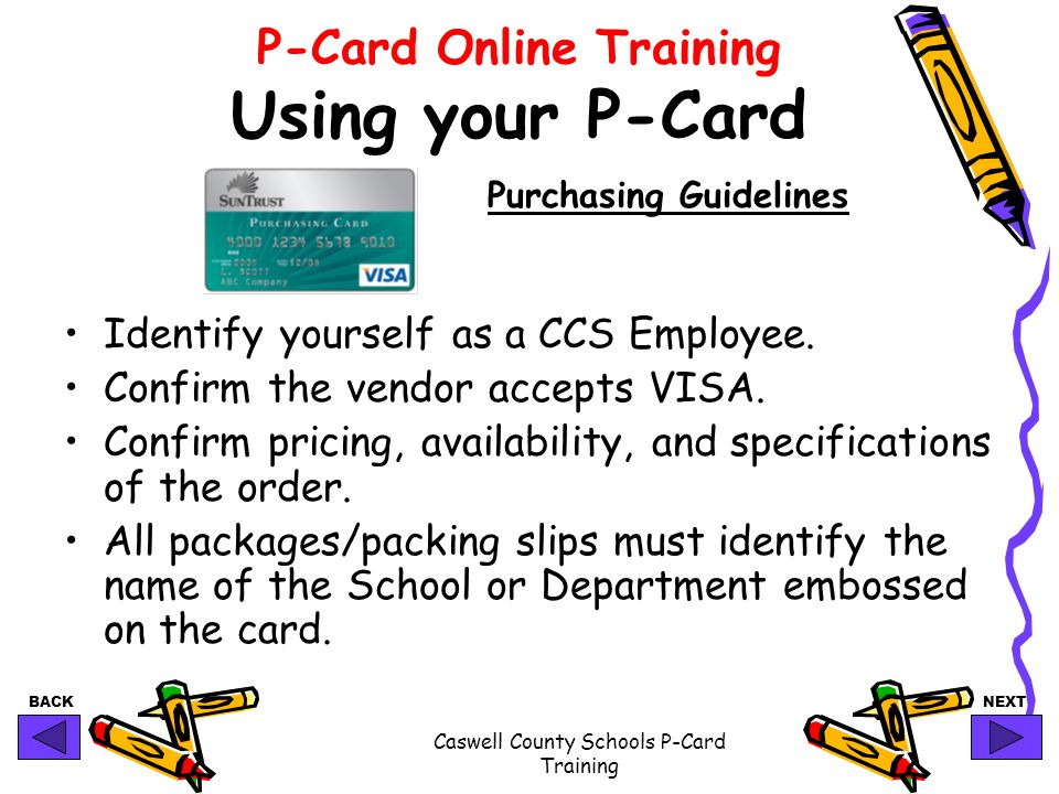 P-Card Online Training Using your P-Card