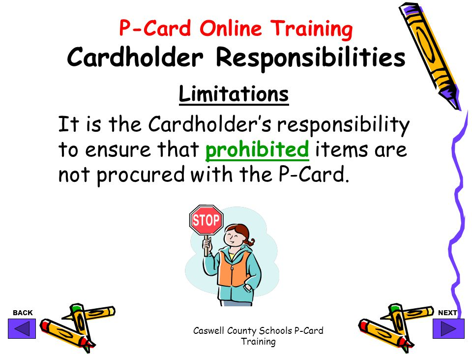 P-Card Online Training Cardholder Responsibilities