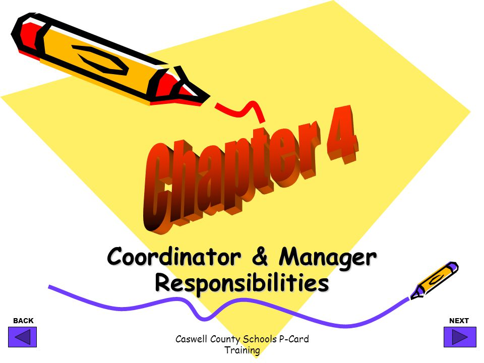 Coordinator & Manager Responsibilities