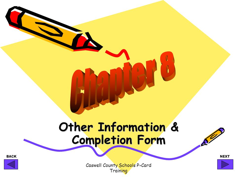 Other Information & Completion Form