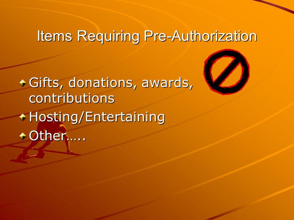 Items Requiring Pre-Authorization