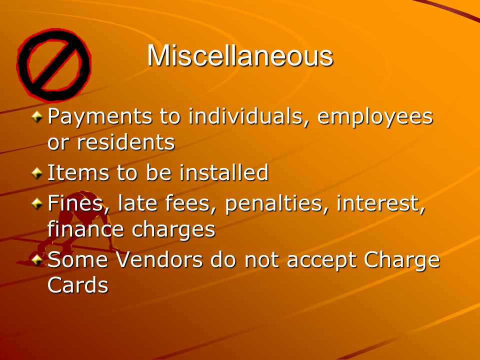 Miscellaneous Payments to individuals, employees or residents