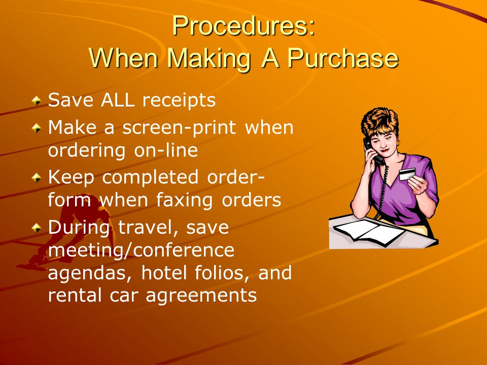 Procedures: When Making A Purchase