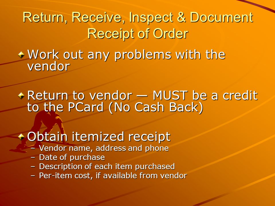Return, Receive, Inspect & Document Receipt of Order