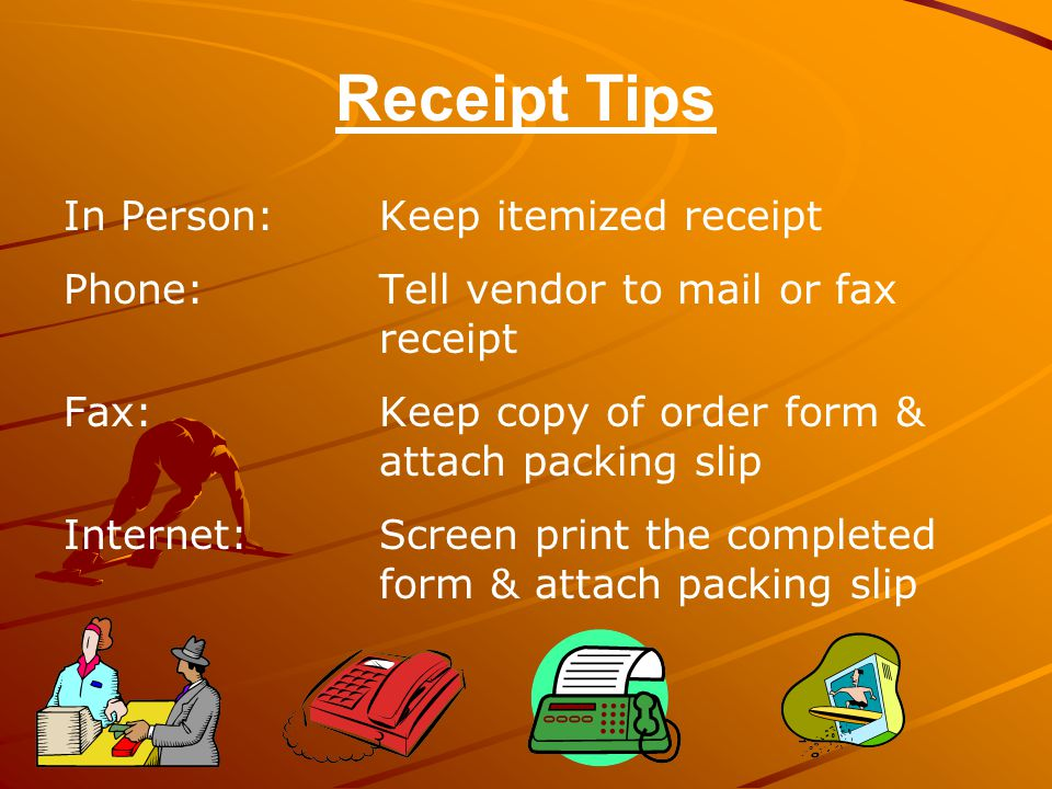 Receipt Tips In Person: Keep itemized receipt