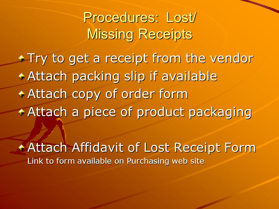 Procedures: Lost/ Missing Receipts