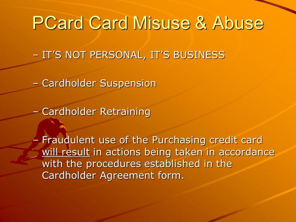 PCard Card Misuse & Abuse