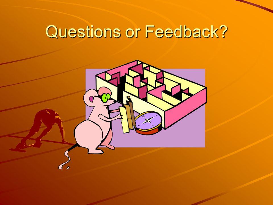 Questions or Feedback