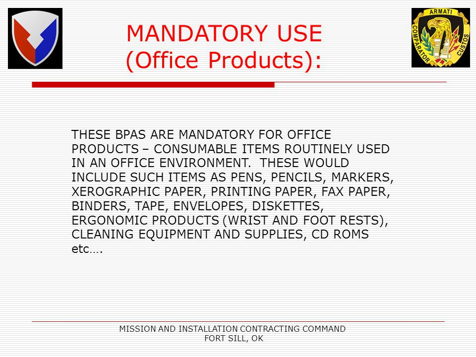 MANDATORY USE (Office Products):