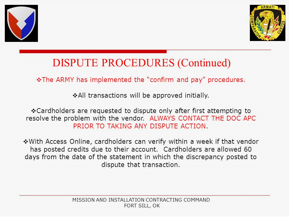 The ARMY has implemented the confirm and pay procedures.