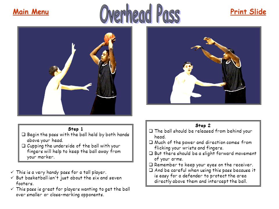 Overhead Pass Main Menu Print Slide Step 2