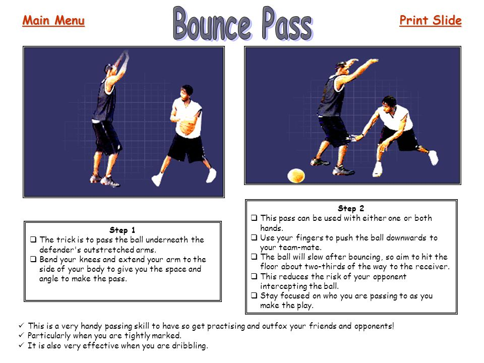 Bounce Pass Main Menu Print Slide Step 2
