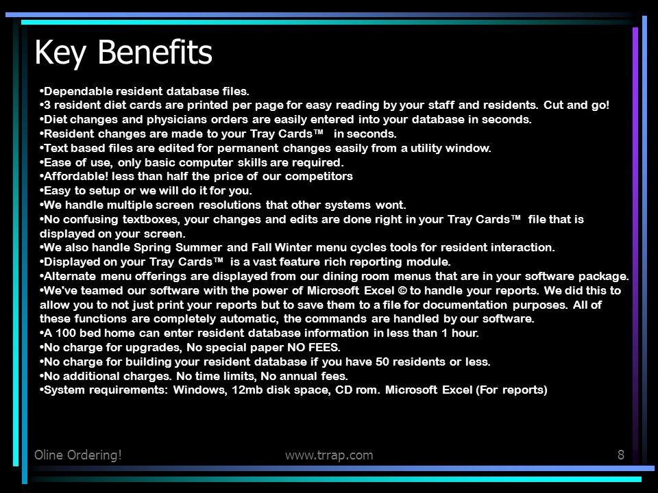 Key Benefits Oline Ordering! www.trrap.com