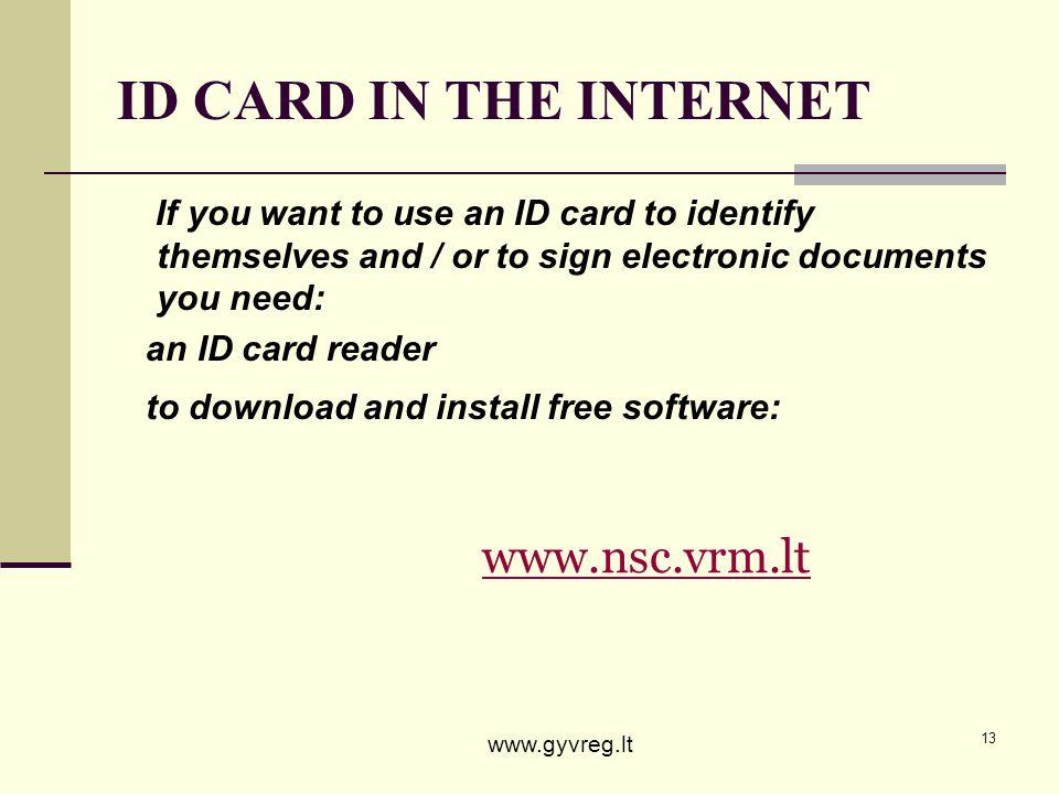 ID CARD IN THE INTERNET www.nsc.vrm.lt
