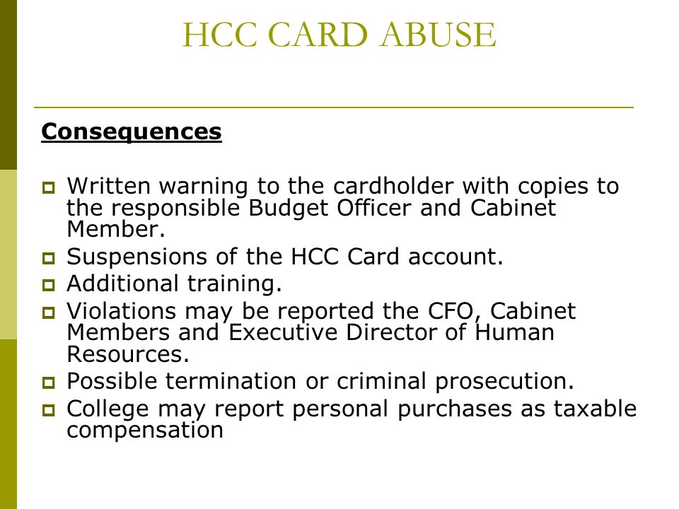 HCC CARD ABUSE Consequences