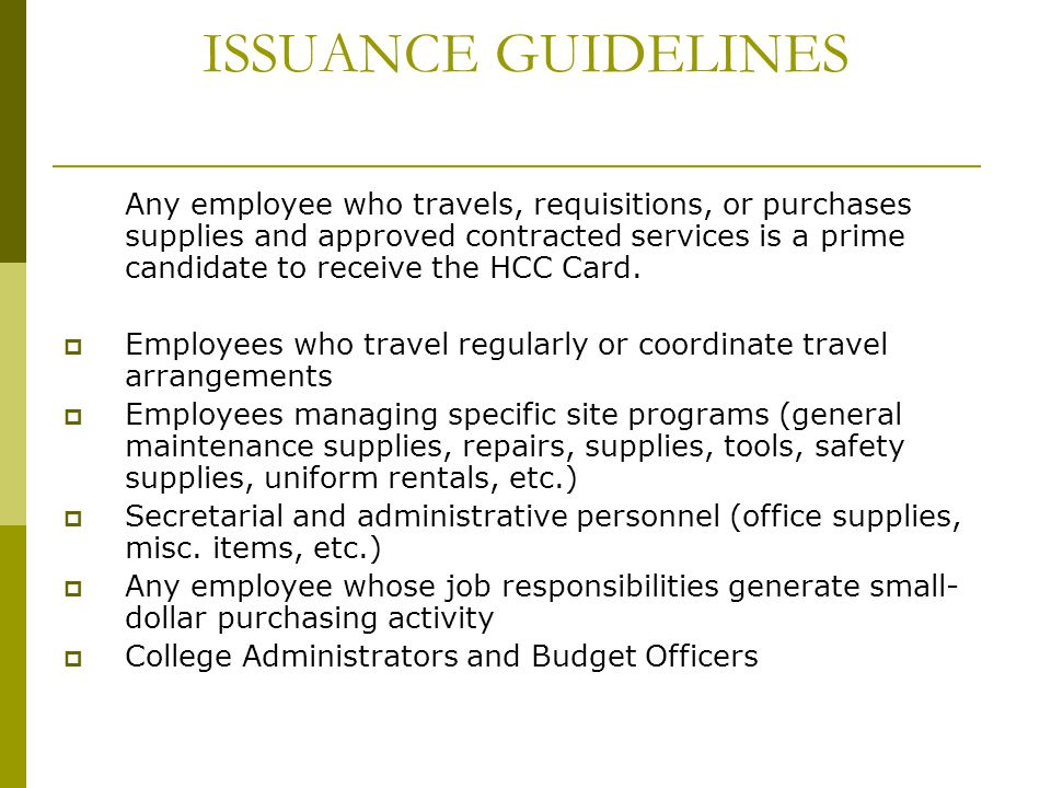 ISSUANCE GUIDELINES