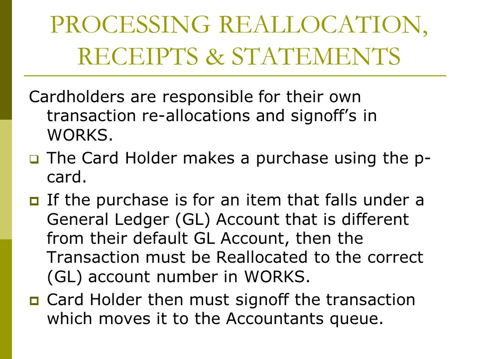 PROCESSING REALLOCATION, RECEIPTS & STATEMENTS