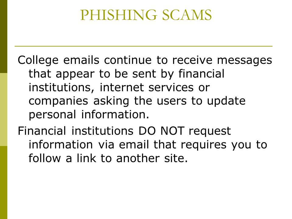 PHISHING SCAMS
