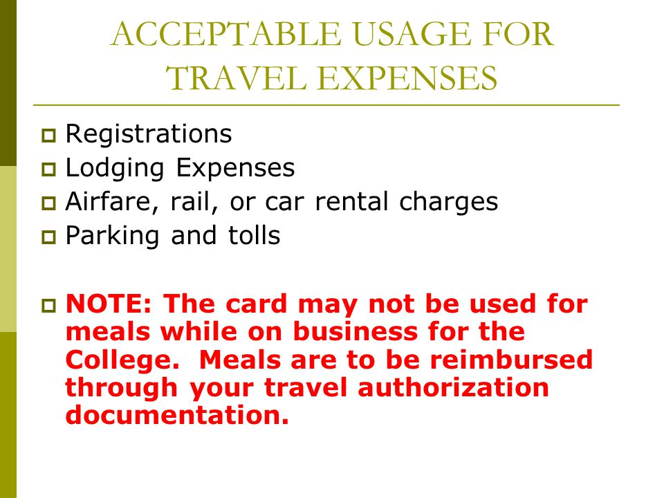 ACCEPTABLE USAGE FOR TRAVEL EXPENSES