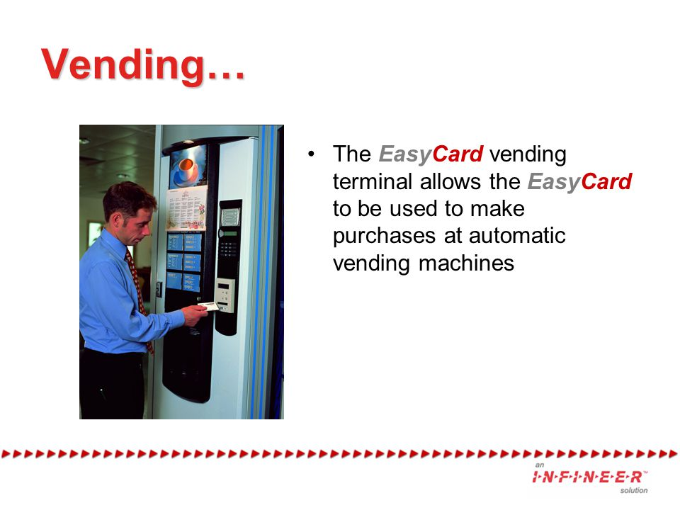 Vending… The EasyCard vending terminal allows the EasyCard to be used to make purchases at automatic vending machines.