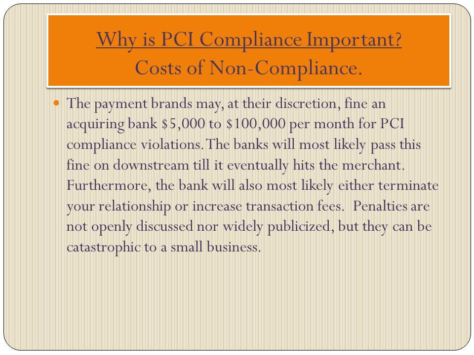 Why is PCI Compliance Important Costs of Non-Compliance.