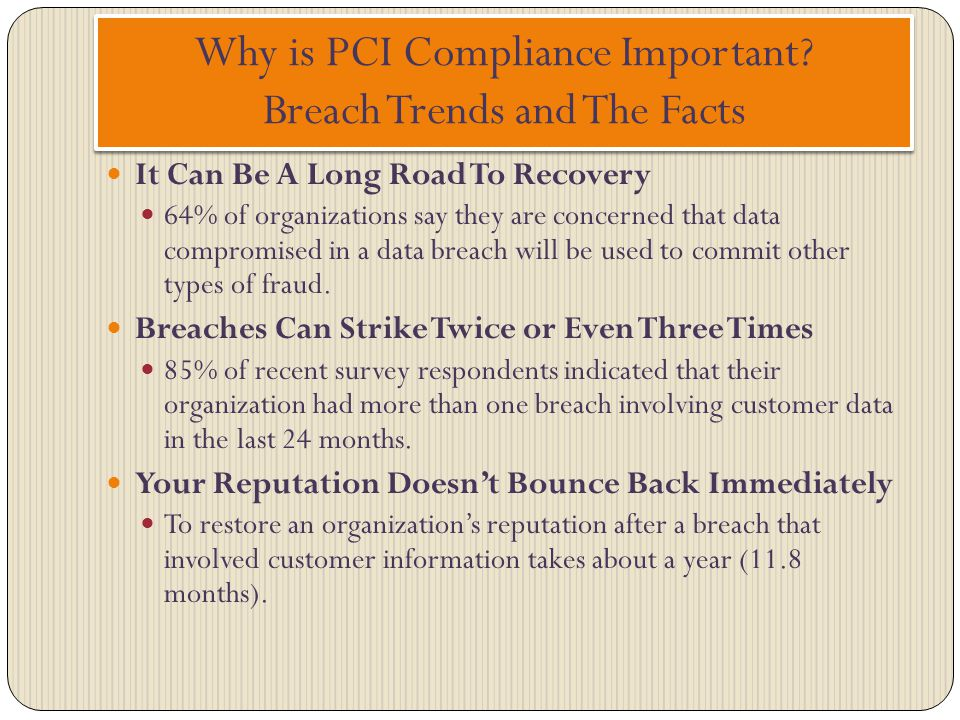 Why is PCI Compliance Important Breach Trends and The Facts