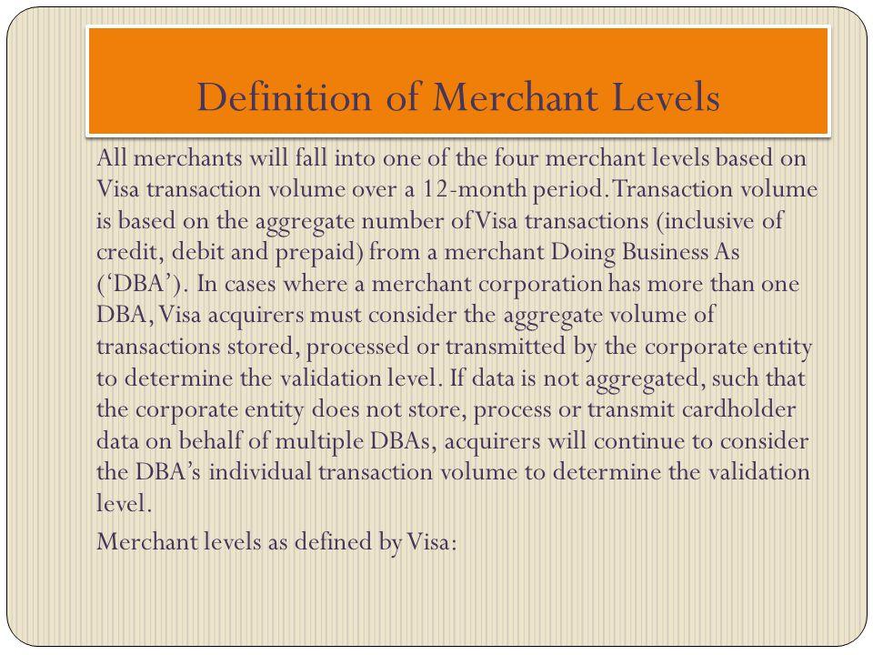 Definition of Merchant Levels