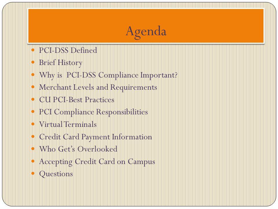 Agenda PCI-DSS Defined Brief History
