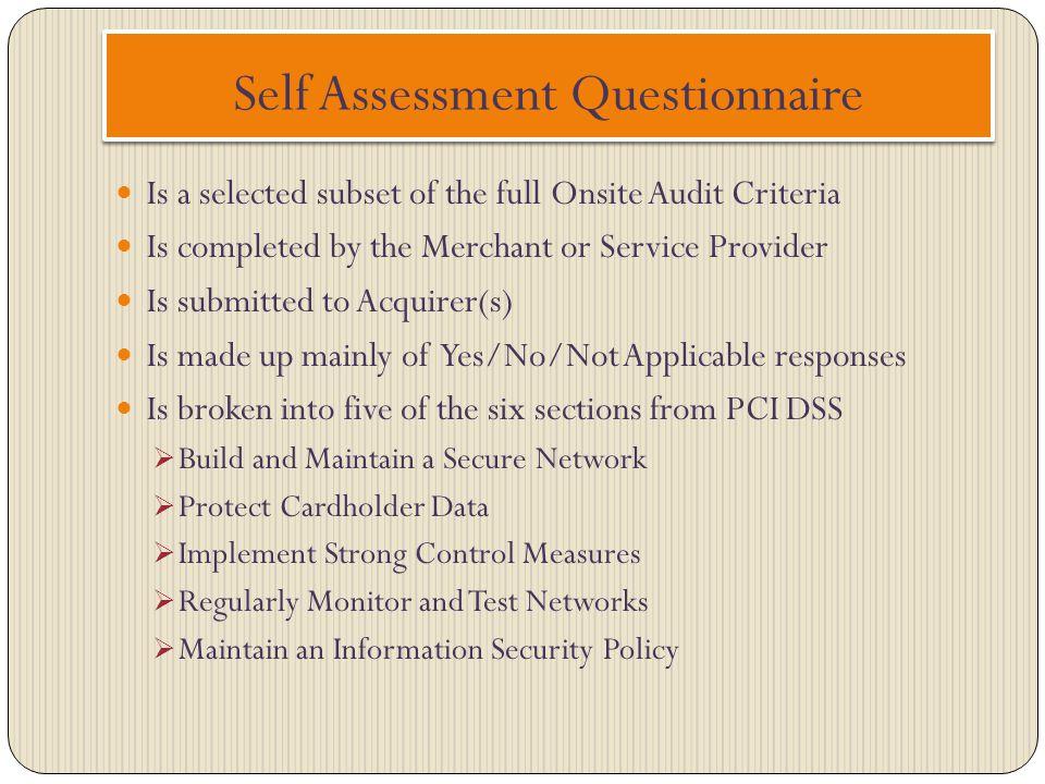 Self Assessment Questionnaire