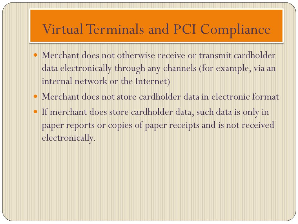 Virtual Terminals and PCI Compliance