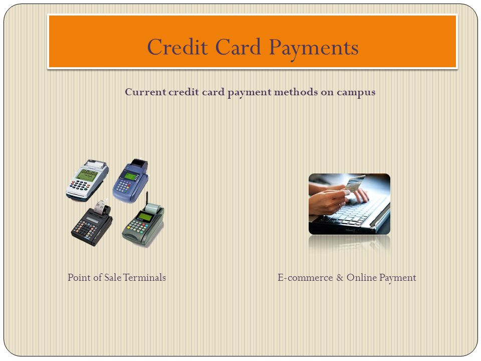 Current credit card payment methods on campus