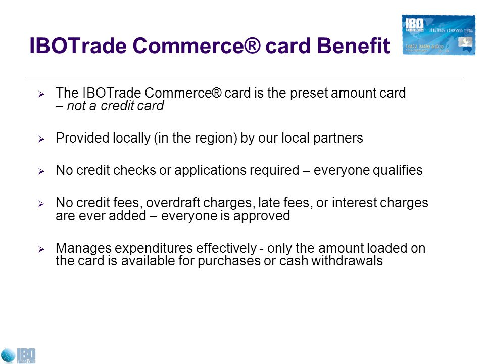 IBOTrade Commerce® card Benefit